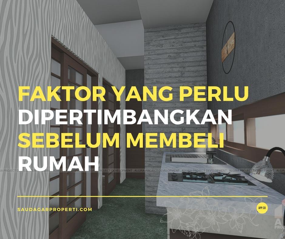 Faktor Pertimbangan Sebelum Membeli Rumah
